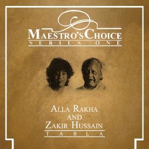 Alla Rakha & Zakir Hussain - Maestro's Choice