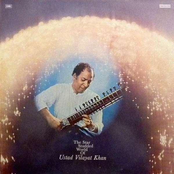 The Star-Studded World of Vilayat Khan
